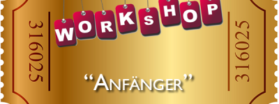 "Workshop ""Anfänger"""